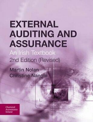 External Auditing and Assurance: An Irish Textbook by Nangle, Christine Book The
