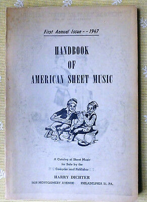 HANDBOOK OF AMERICAN SHEET MUSIC (First Annual, 1947), Historic ref! Minstrels