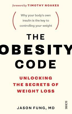 The Obesity Code : Unlocking the Secrets of Weight Loss by Jason Fung [PDF]