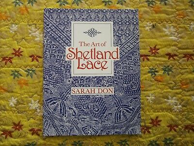 The Art of Shetland Lace by Sarah Don