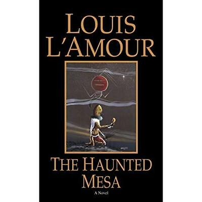 The Haunted Mesa L'Amour, Louis