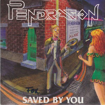 """Pendragon Saved By You / Lady Luck 1991 Bellaphon 7"""" Single"""