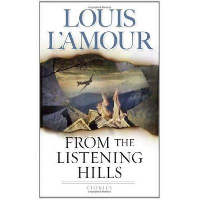 From the Listening Hills Louis L'Amour