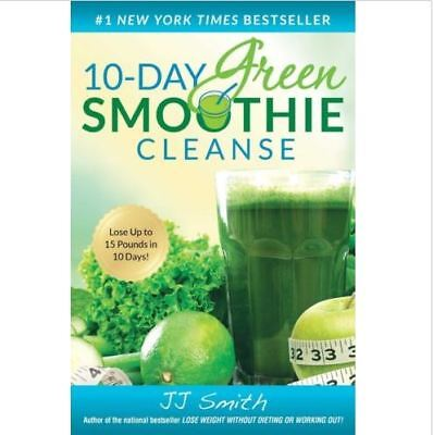 10-Day Green Smoothie Cleanse by J. J. Smith (PDF) FREE SHIPPING
