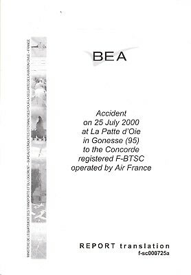 """Air France """"Concorde"""" Accident Investigation"""