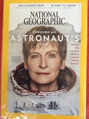 National Geographic March 2018 Through An Astronauts Eyes Peggy Whitson