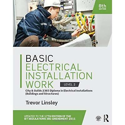 Basic Electrical Installation Work, Level 2: City & Guilds 2365 Diploma in Elect
