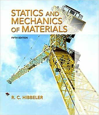 Statics & Mechanics of Materials (5th Edition) by Hibbeler Russell C.