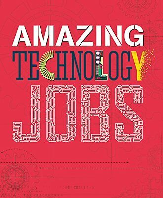 Amazing Jobs: Technology by Colin Hynson New Paperback / softback Book