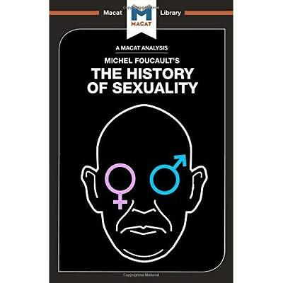 History of Sexuality (The Macat Library) - Paperback NEW Dini, Rachele 01/07/201
