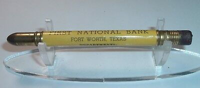 Vintage Advertising Bullet pencil :Fort Worth Texas First National Bank