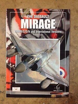 Khs - The Dassault Mirage 2000B/c/d/n & International Versions By Andy Evens