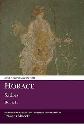 Horace: Satires Book II: Bk. 2 (Aris & Phillips Classical Texts) Paperback Book