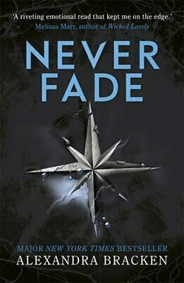 Never Fade: Book 2 (A Darkest Minds Novel) by Bracken, Alexandra Book The Cheap