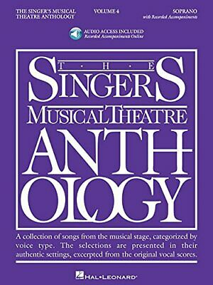 The Singer's Musical Theatre Anthology, Volume 4: Soprano... by Walters, Richard
