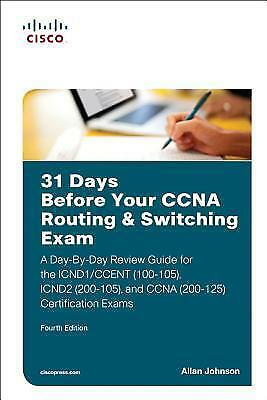 [PDF] 31 Days Before Your CCNA Routing & Switching Exam A Day By Day Review Guid