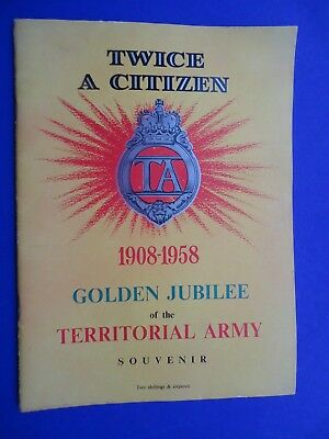 Twice a Citizen Golden Jubilee of the Territorial Army Booklet 1908-58
