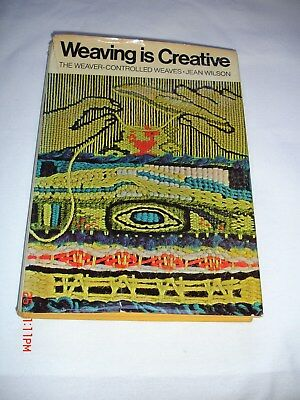 Weaving is Creative: The weaver-controlled weaves by Jean Wilson