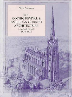 The Gothic Revival and American Church Architecture : An...  (ExLib, NoDust)