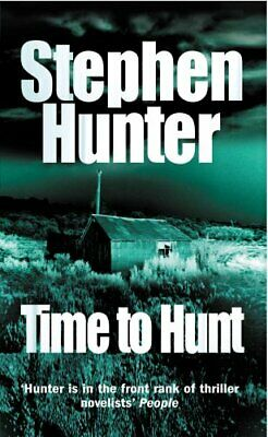 Time To Hunt by Hunter, Stephen Paperback Book The Cheap Fast Free Post