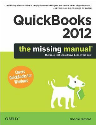 QuickBooks 2012: The Missing Manual by Bonnie Biafore Book The Cheap Fast Free