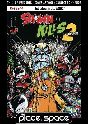 (Wk07) Spawn Kills Everyone Too #3A - Preorder 13Th Feb
