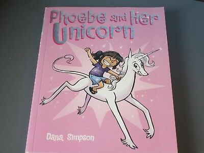 Phoebe and Her Unicorn: A Heavenly Nostrils Chronicle by Dana Simpson paperback