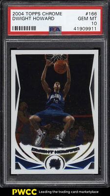 2004 Topps Chrome Dwight Howard ROOKIE RC #166 PSA 10 GEM MINT (PWCC)