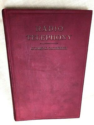 Radio Telephony, Goldsmith 1918 First Edition Very Good, Marconi De Forest Spark
