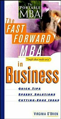 The Fast Forward MBA in Business: Quick Tips, ... by O?Brien, Virginia Paperback
