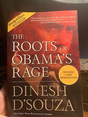 The Roots of Obama's Rage by Dinesh D'Souza (Paperback)