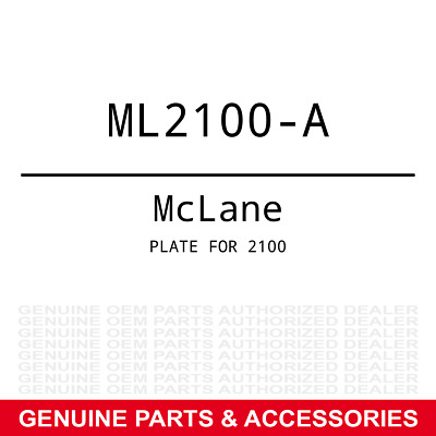 Genuine McLane Plate for 2100 Part# ML2100-A