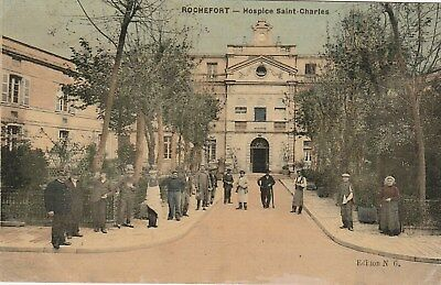 CPA 17 (Charente Maritime) ROCHEFORT sur MER / L'HOSPICE ST CHARLES / ANIMEE