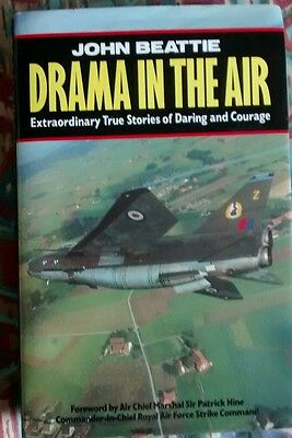 Drama in the Air by John Beattie extraordinary true stories of daring & courage