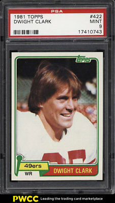 1981 Topps Football Dwight Clark ROOKIE RC #422 PSA 9 MINT (PWCC)