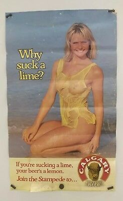 CALGARY AMBER LAGER BEER  POSTER WHY SUCK A LIME? VTG RARE POSTER 80s
