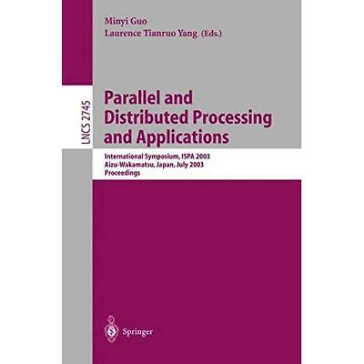 Parallel and Distributed Processing and Applications: International Symposium, I