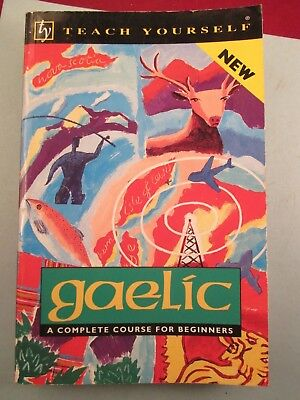 Teach Yourself Gaelic A Complete Beginners Course  Book