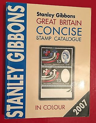 GB Book Great Britain Concise Stamp Catalogue 2007 by Stanley Gibbons. Paperback