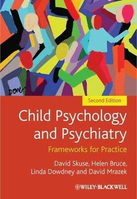 +++++Child Psychology And Psychiatry: Frameworks For Practice - Pdf Book+++