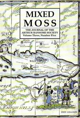 Arthur Ransome - Mixed Moss - Ransome Society Journal Vol 3 No 5 Summer 1999