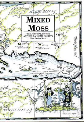 Arthur Ransome - Mixed Moss - Ransome Society Journal - New Series No. 4 2003