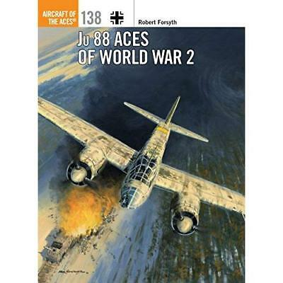 Ju 88 Aces of World War 2 Forsyth, Robert/ Laurier, Jim (Illustrator)