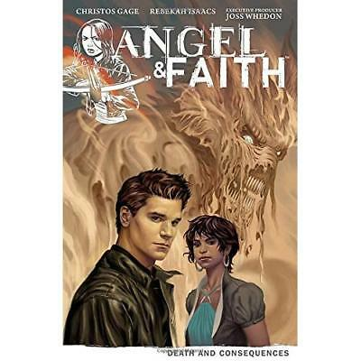 Angel & Faith 4: Death and Consequences Isaacs, Rebekah (Corporate Author)/ Alli