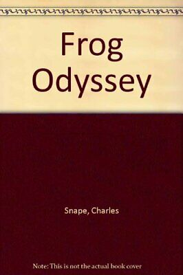 Frog Odyssey by Snape, Juliet Hardback Book The Cheap Fast Free Post