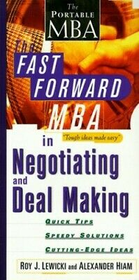 The Fast Forward MBA in Negotiating and Deal Mak... by Hiam, Alexander Paperback