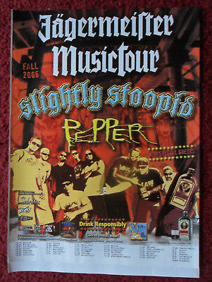2006 Print Ad Jagermeister Music Tour ~ SLIGHTLY STOOPID & Pepper