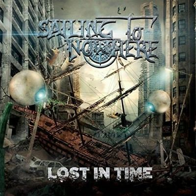 Sailing To Nowhere - Lost In Time New Cd
