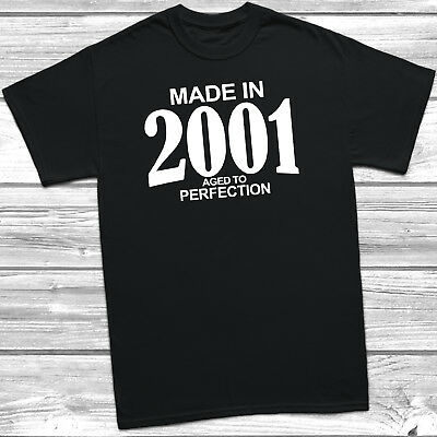 Made In 2001 Aged To Perfection T-Shirt Mens Womens Funny 18th Birthday Gift