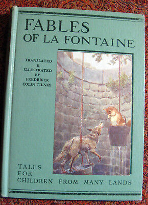 Fables of La Fontaine,From: Tales For Children From Many Lands 1939 reprint